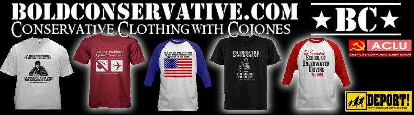 Bold Conservative Clothing - Republican and Conservative clothing with cojones!></a>